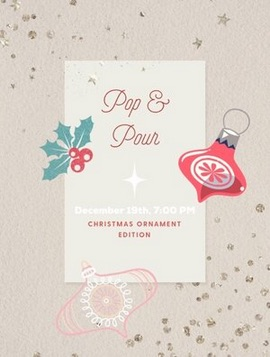 Image for Pop & Pour at The Perry: Holiday Ornament Edition