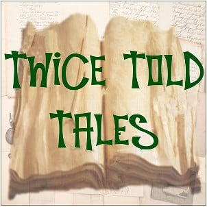 Image for 'Twice Told Tales'; A Special Online Streaming Edition