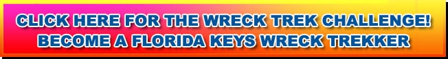 Click Here for the Wreck Trek Challenge! Become a Florida Keys Wreck Trekker