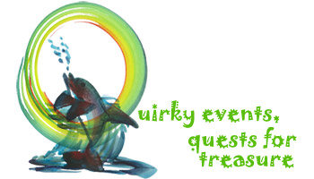 Quirky events, quests for treasure