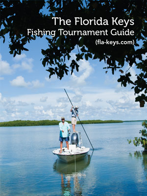 The Florida Keys Fishing Tournament Guide