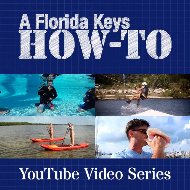 A Florida Keys How-To - YouTube Video Series