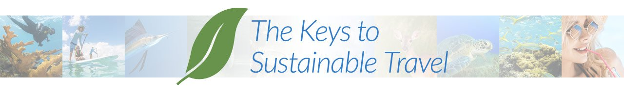 The Keys to Sustainable Travel