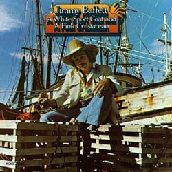 This classic Jimmy Buffett album cover captures the Key West waterfront in the 1970s.
