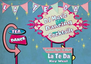 La Te Da Tea Dance poster